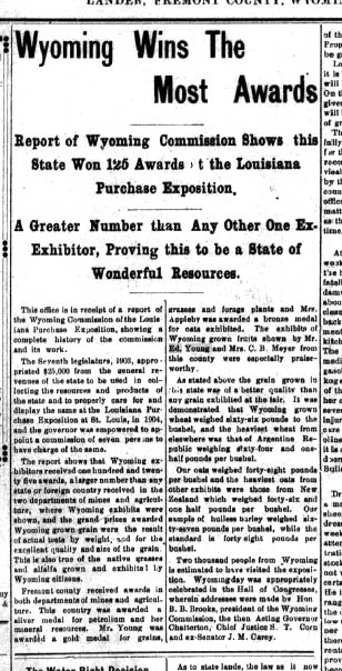 Governor Chatterton's praise was well deserved. Fremont County's apples won prizes at the World's Fair.  (WSA Wind River Mountaineer January 27, 1905, page 1)